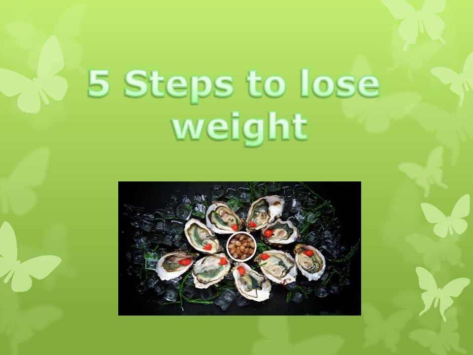5 steps to lose weight